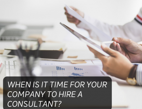 When Is It Time for Your Company to Hire a Consultant?