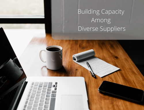 How to Build Capacity Among Diverse Suppliers Within Your Small Business